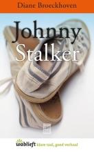 Diane Broeckhoven , Johnny Stalker
