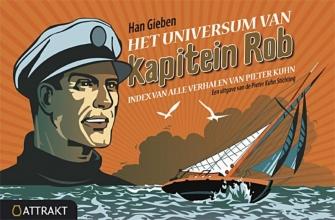 Han  Gieben, Pieter  Kuhn Het universum van kapitein Rob