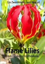 Lia  Zwanikken - van Noesel Flame Lilies