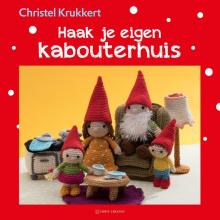 Christel Krukkert , Haak je eigen kabouterhuis