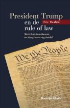 E.J. Daalder , President Trump en de rule of law
