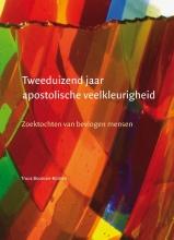 Truus  Bouman-Komen Tweeduizend jaar apostolische veelkleurigheid