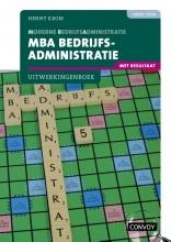 H.M.M. Krom , MBA Bedrijfsadministratie met resultaat