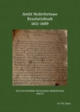 P.D. Spies , Ambt Nederbetuwe Resolutieboek 1611-1689
