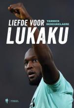 Yannick Dekeukelaere , Liefde voor Lukaku