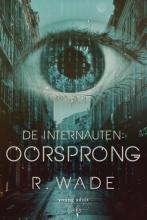 R. Wade , Oorsprong