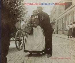 Ronald Wilfred Jansen , FOTOGRAFIE IN HOOGEVEEN 1875-HEDEN
