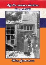 Wim Buitenhuis , Zij die moesten vluchten, 10 mei 1940