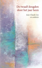 Jean-Claude Lin , De twaalf deugden door het jaar heen