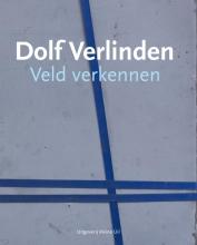 Dolf  Verlinden, Antoon  Melissen Veld verkennen