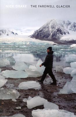 Nick Drake,The Farewell Glacier