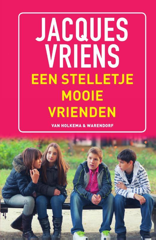 Jacques Vriens,Een stelletje mooie vrienden