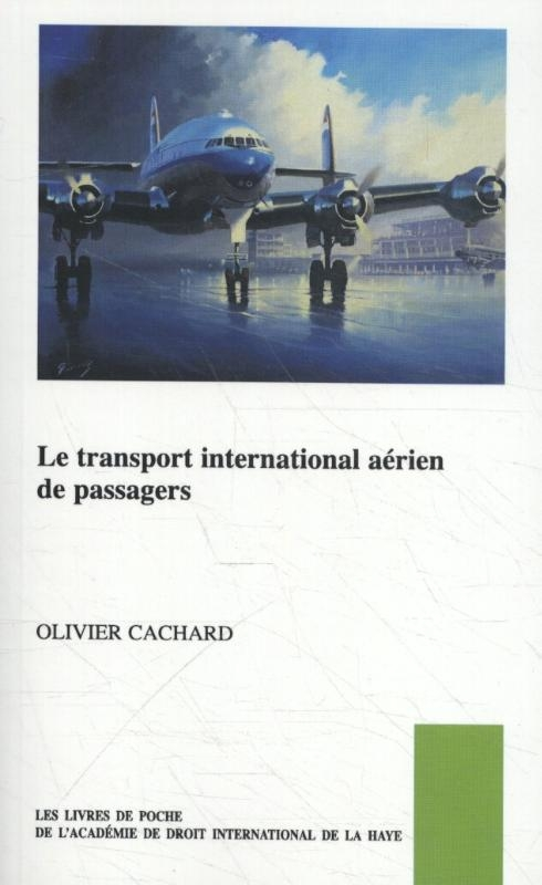 Olivier  Cachard,Le transport international aérien de passagers