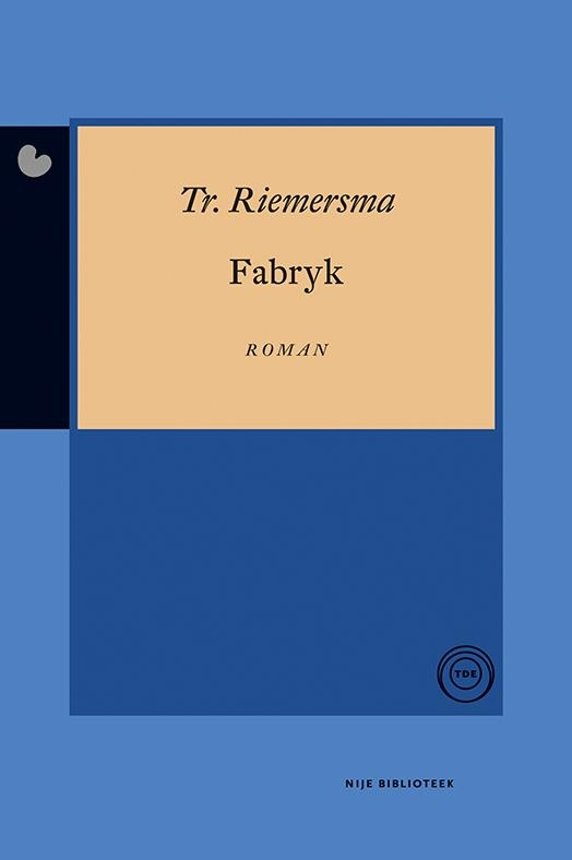 Trinus Riemersma,Fabryk