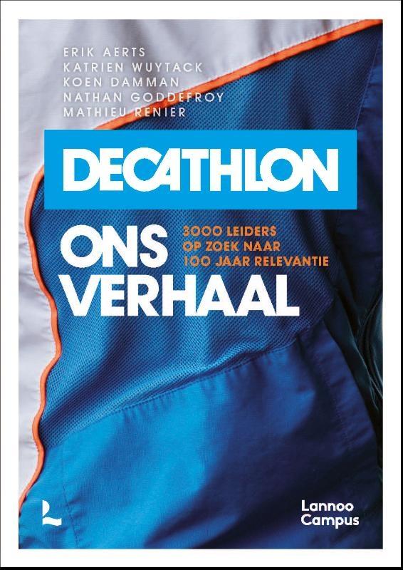 Erik Aerts, Katrien Wuytack, Koen Damman, Nathan Goddefroy, Mathieu Renier,Decathlon, ons verhaal