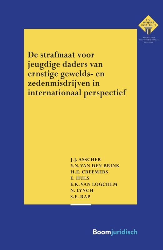 J.J. Asscher, Y.N. van den Brink, H.E. Creemers, E. Huls, E.K. van Logchem, N. Lynch, S.E. Rap,De strafmaat voor jeugdige daders van ernstige gewelds- en zedenmisdrijven in internationaal perspectief