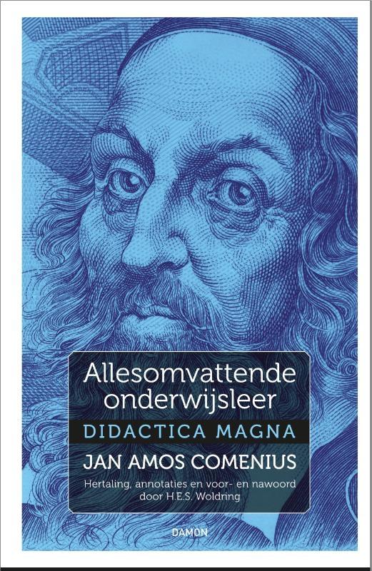 Jan Amos Comenius, H.E.S. Woldring,Allesomvattende onderwijsleer