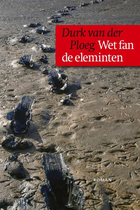Durk van der Ploeg,Wet fan de eleminten