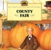 County Fair,Adapted from the Little House Books by Laura Ingalls Wilder