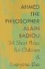 Badiou, Alain,Ahmed the Philosopher