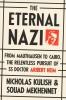 Kulish, Nicholas,The Eternal Nazi