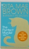 Rita Mae  Brown, Sneaky Pie  Brown,The purrfect murder