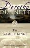 Dunnett, Dorothy,The Game of Kings