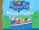 Candlewick Press,Peppa Pig and the Muddy Puddles