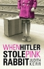 Kerr, Judith,When Hitler Stole Pink Rabbit