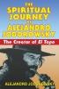 Jodorowsky, Alejandro,Spiritual Journey of Alejandro Jodorowsky