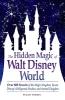 Veness, Susan,The Hidden Magic of Walt Disney World