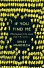 Murdoch, Emily,If You Find Me