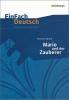 EinFach Deutsch Unterrichtsmodelle. Thomas Mann: Mario und der Zauberer,Gymnasiale Oberstufe