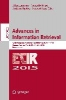 Advances in Information Retrieval,37th European Conference on IR Research, ECIR 2015, Vienna, Austria, March 29 - April 2, 2015. Proceedings