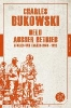 Bukowski, Charles,Held außer Betrieb