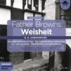 Chesterton, Gilbert Keith,Father Browns Weisheit - Vol. 4