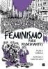 Nuria  Varela, Antonia  Santolaya,Feminismo para principiantes