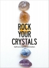 <b>Hanneke  Peeters</b>,Rock Your Crystals