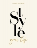 <b>Lonneke  Nooteboom</b>,Style your Life