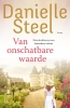 <b>Danielle  Steel</b>,Van onschatbare waarde
