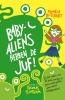 <b>Pamela  Butchart</b>,Baby-aliens hebben de juf