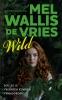 <b>Mel  Wallis de Vries</b>,Wild