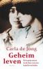 Carla de Jong,Geheim leven