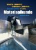 Kenneth G.  Budinski,Materiaalkunde 9e editie