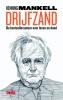 Henning  Mankell,Drijfzand