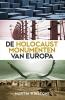 Martin  Winstone,de Holocaustmonumenten van Europa