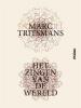 Marc  Tritsmans,Het zingen van de wereld