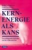 <b>Rauli  Partanen, Janne  Korhonen</b>,Kernenergie als kans