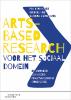 Pim van Heijst, Nico de Vos, Sabrina  Keinemans,Arts-Based Research voor het sociaal domein