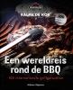 <b>Ralph de Kok</b>,Een wereldreis op de grill en BBQ